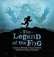 The Legend of the Fog (Inhabit Media).